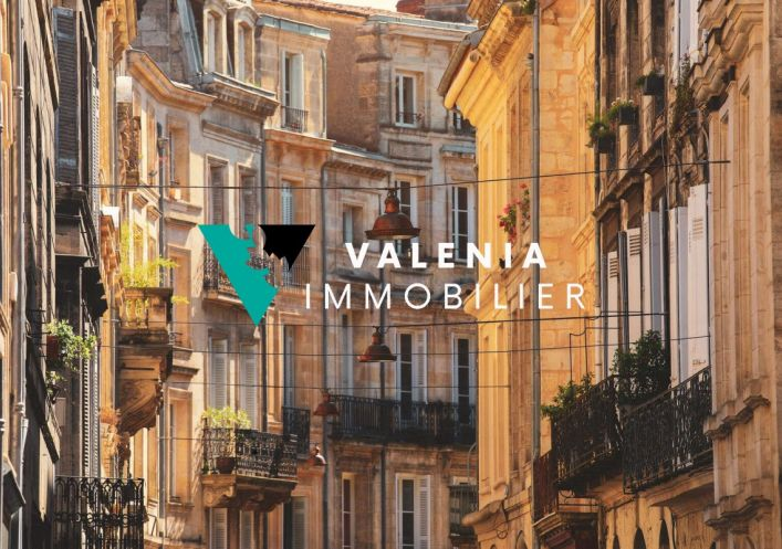 A vendre Bordeaux 3453411081 Valenia immobilier