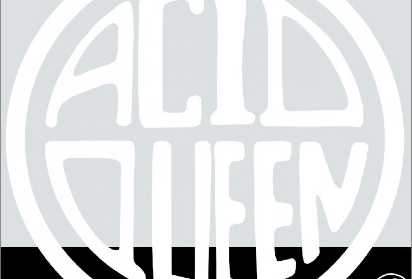 Acid queen Vends du sud