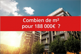 Combien de m² pour 188 000€ ? Comptoir immobilier de france