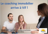 Le coaching immobilier arrive a vif   Immo sud plus