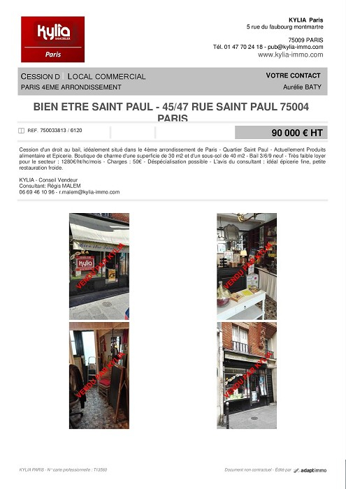 Une nouvelle affaire vendue par le réseau kylia commerce paris Kylia immobilier
