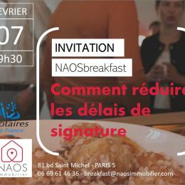Naosbreakfast #17 :comment réduire les délais de signature Naos immobilier