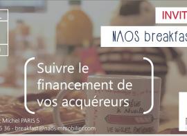 Naosbreakfast #19 : suivre le financement de vos acquéreurs Naos immobilier